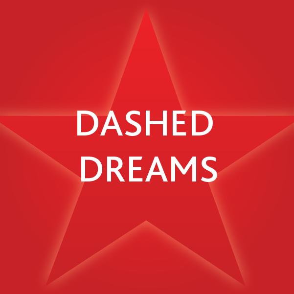 Dashed Dreams